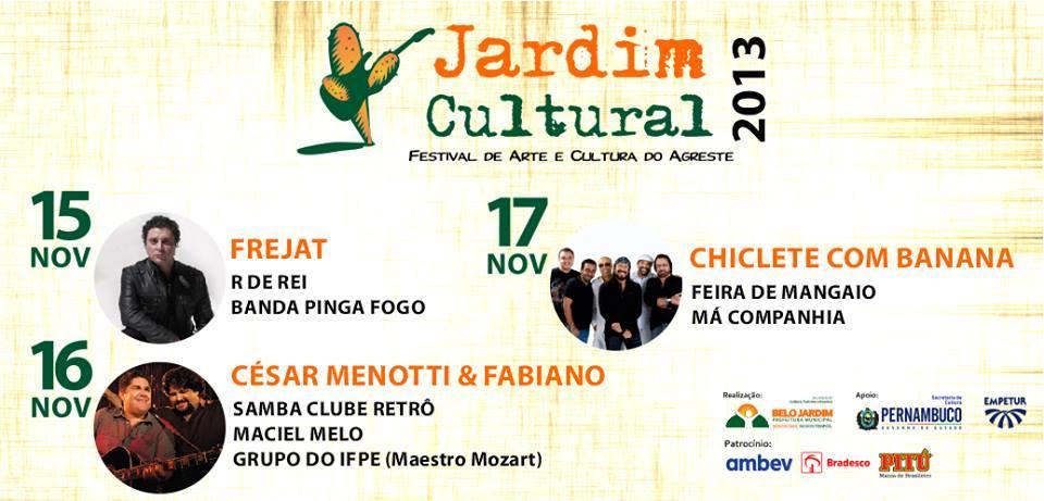 fotos jardim cultural:JARDIM CULTURAL 2013 COMEÇA NO DIA 15 a 17 DE NOVEMBRO EM BELO JARDIM