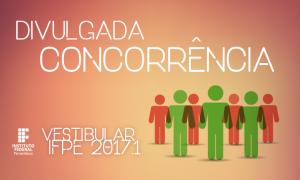 IFPE divulga concorrência do vestibular 2017.1; confira a de Belo Jardim