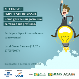 Sebrae com inscrições abertas para Meeting de Empreendedorismo