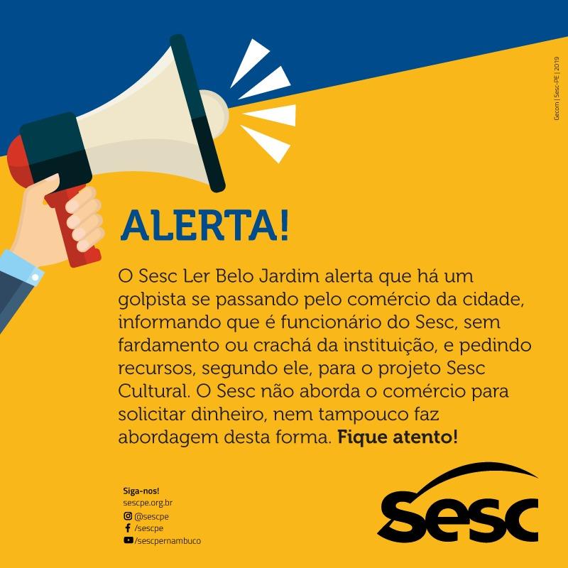 Sesc Ler Belo Jardim alerta comércio sobre golpe