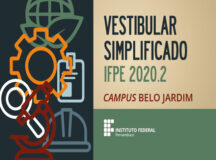 Prorrogadas as inscrições do Vestibular Simplificado 2020.2 do IFPE Belo Jardim