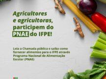 IFPE Belo Jardim lança Chamada Pública para compra de alimentos