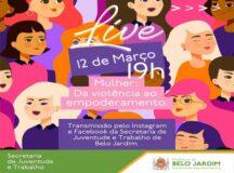 """""""Mulher: Da violência ao empoderamento"""", live será realizada pela Secretaria de Juventude de Belo Jardim"""