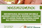 Secretaria de Saúde de Belo Jardim convoca idosos a partir de 75 anos para segunda dose da Coronavac/Butantan