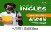 Secretaria de Juventude e Trabalho está com inscrição aberta para curso de Inglês, com certificado
