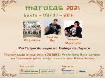 Sextou: Segunda Live oficial das Marocas 2021 acontece nesta sexta (9)