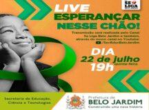 """Secretaria de Educação promove Live """"Educação em Belo Jardim: Esperançar nesse Chão"""""""