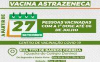 Pessoas vacinadas com primeira dose da Astrazeneca até 06 de julho são convocadas para segunda dose